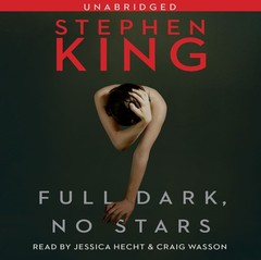 Full Dark, No Stars Audiobook, by Stephen King
