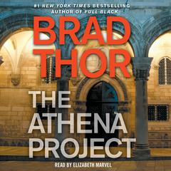 The Athena Project: A Thriller Audiobook, by Brad Thor