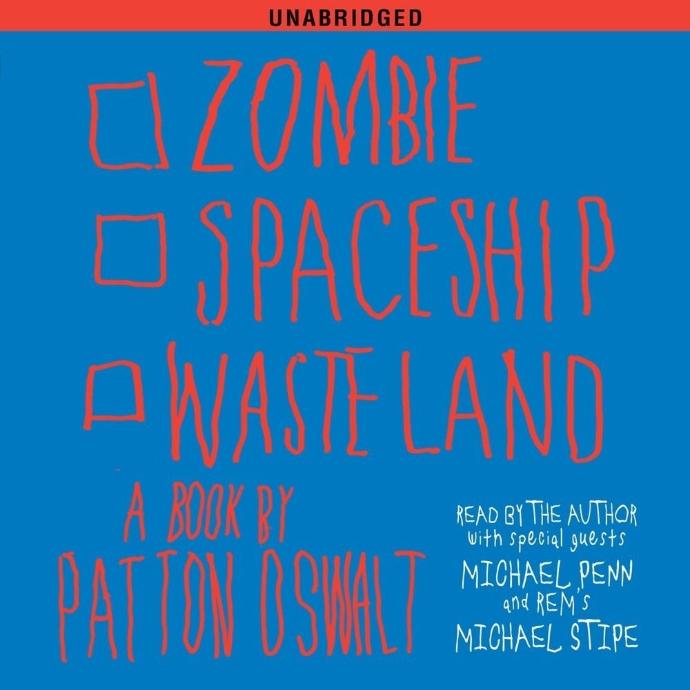 Printable Zombie Spaceship Wasteland: A Book by Patton Oswalt Audiobook Cover Art