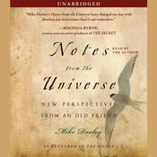 Notes from the Universe: New Perspectives from an Old Friend, by Mike Dooley