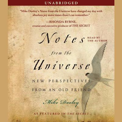 Notes from the Universe: New Perspectives from an Old Friend Audiobook, by Mike Dooley