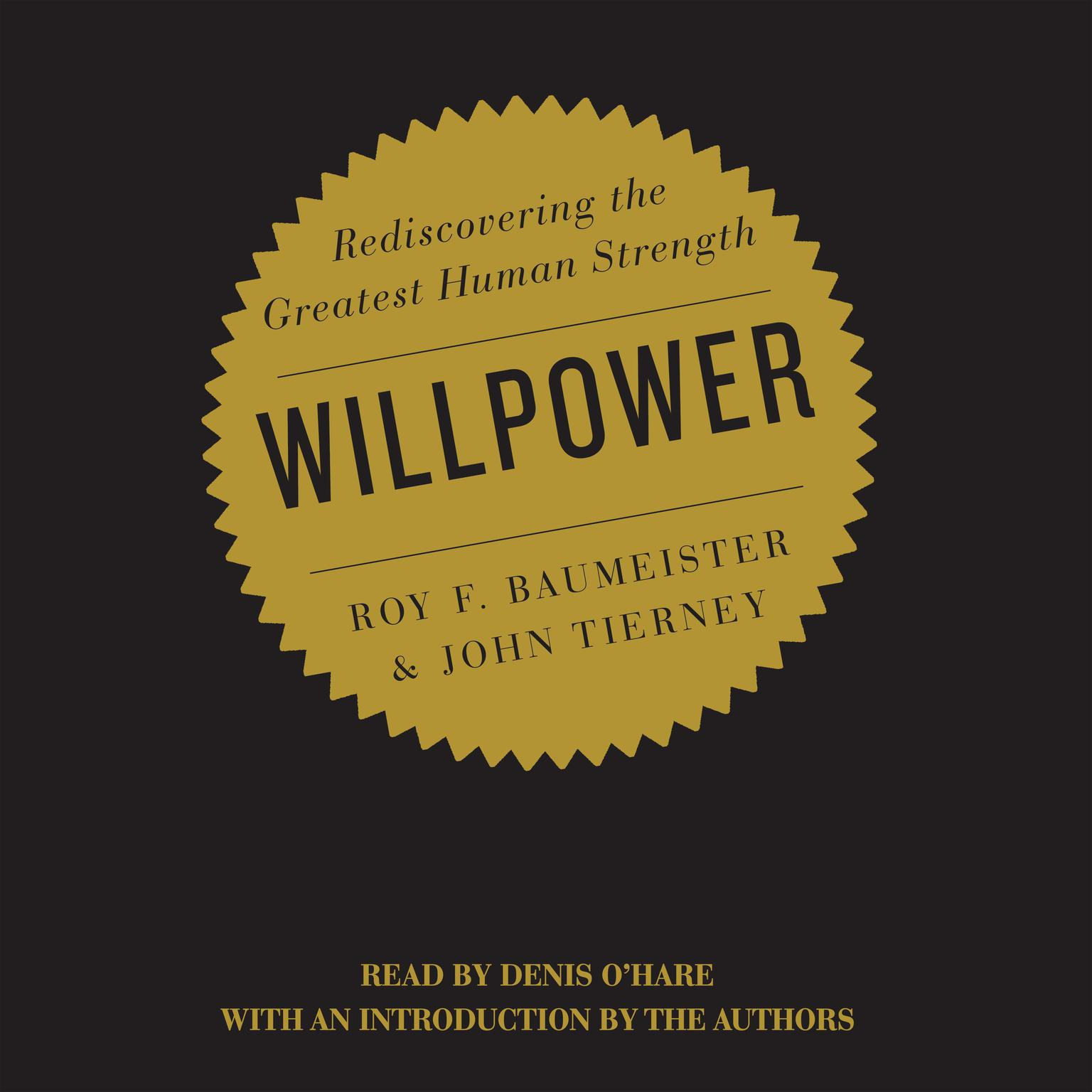 Printable Willpower: Rediscovering the Greatest Human Strength Audiobook Cover Art