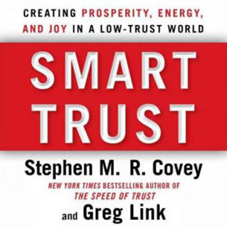Printable Smart Trust: Creating Posperity, Energy, and Joy in a Low-Trust World Audiobook Cover Art