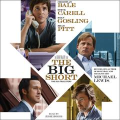 The Big Short: Inside the Doomsday Machine Audiobook, by Michael Lewis