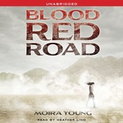 Blood Red Road Audiobook, by Moira Young