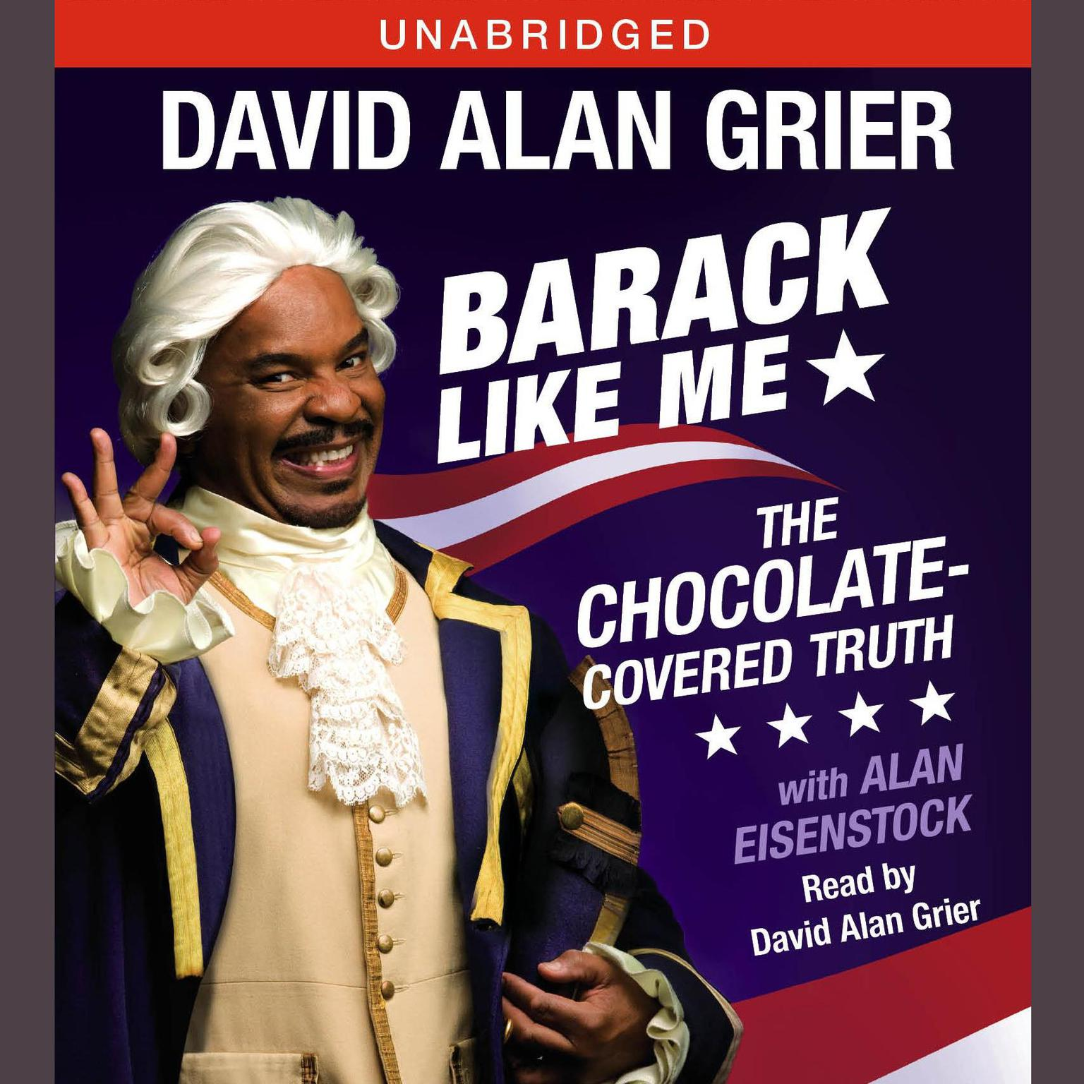 Printable Barack Like Me: The Chocolate-Covered Truth Audiobook Cover Art