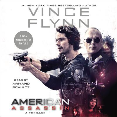American Assassin: A Thriller Audiobook, by Vince Flynn