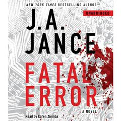 Fatal Error: A Novel Audiobook, by J. A. Jance