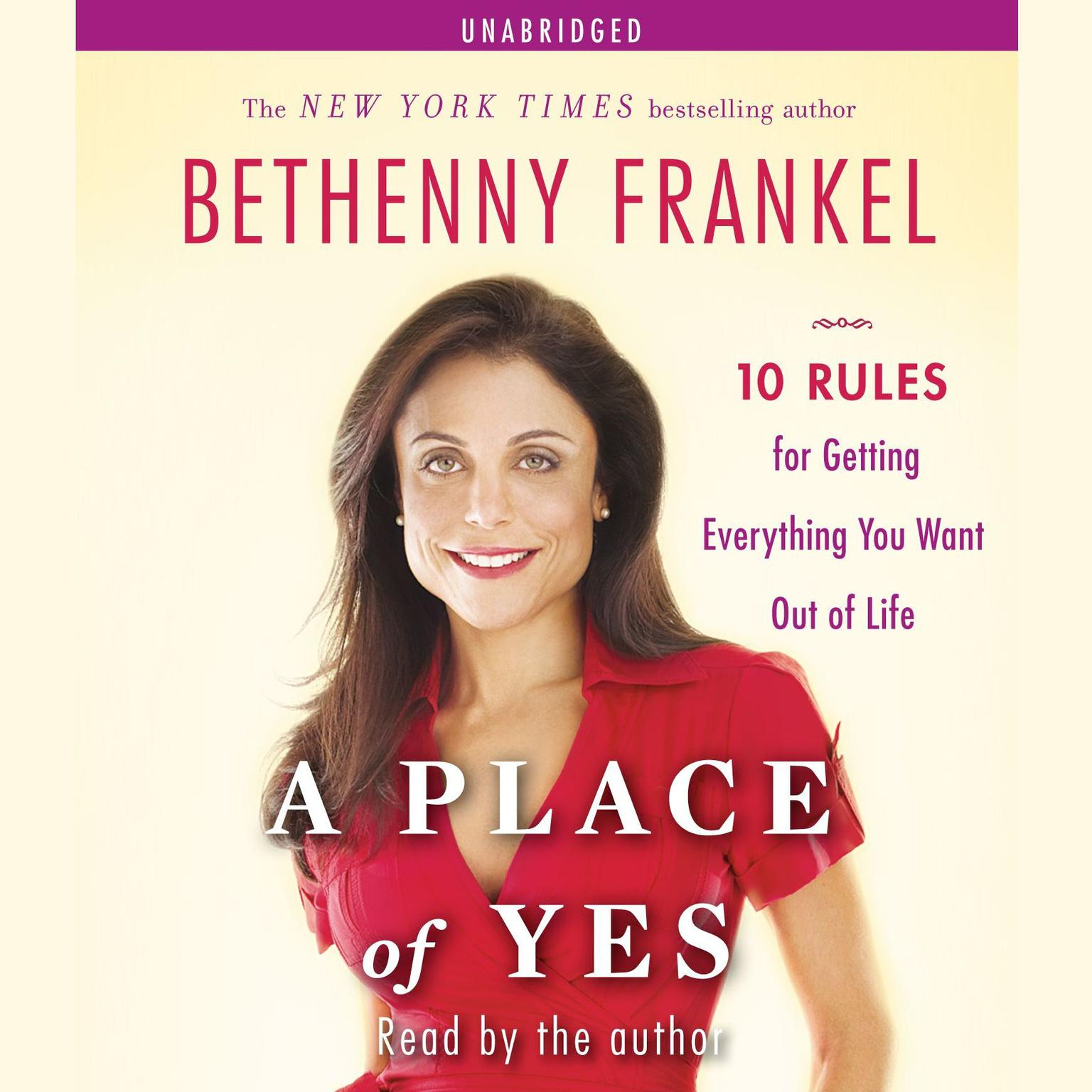 Printable A Place of Yes: 10 Rules for Getting Everything You Want Out of Life Audiobook Cover Art