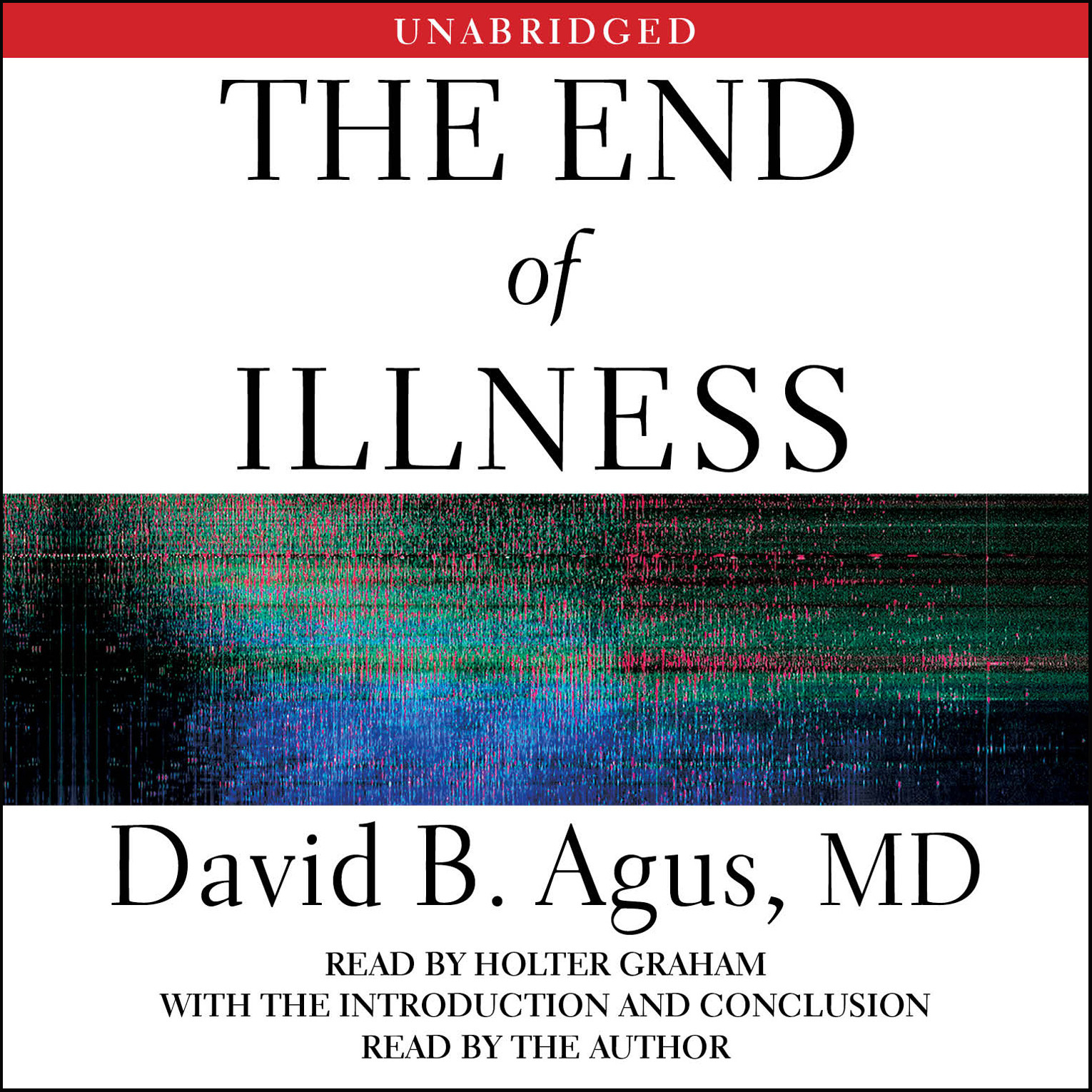 Printable The End of Illness Audiobook Cover Art
