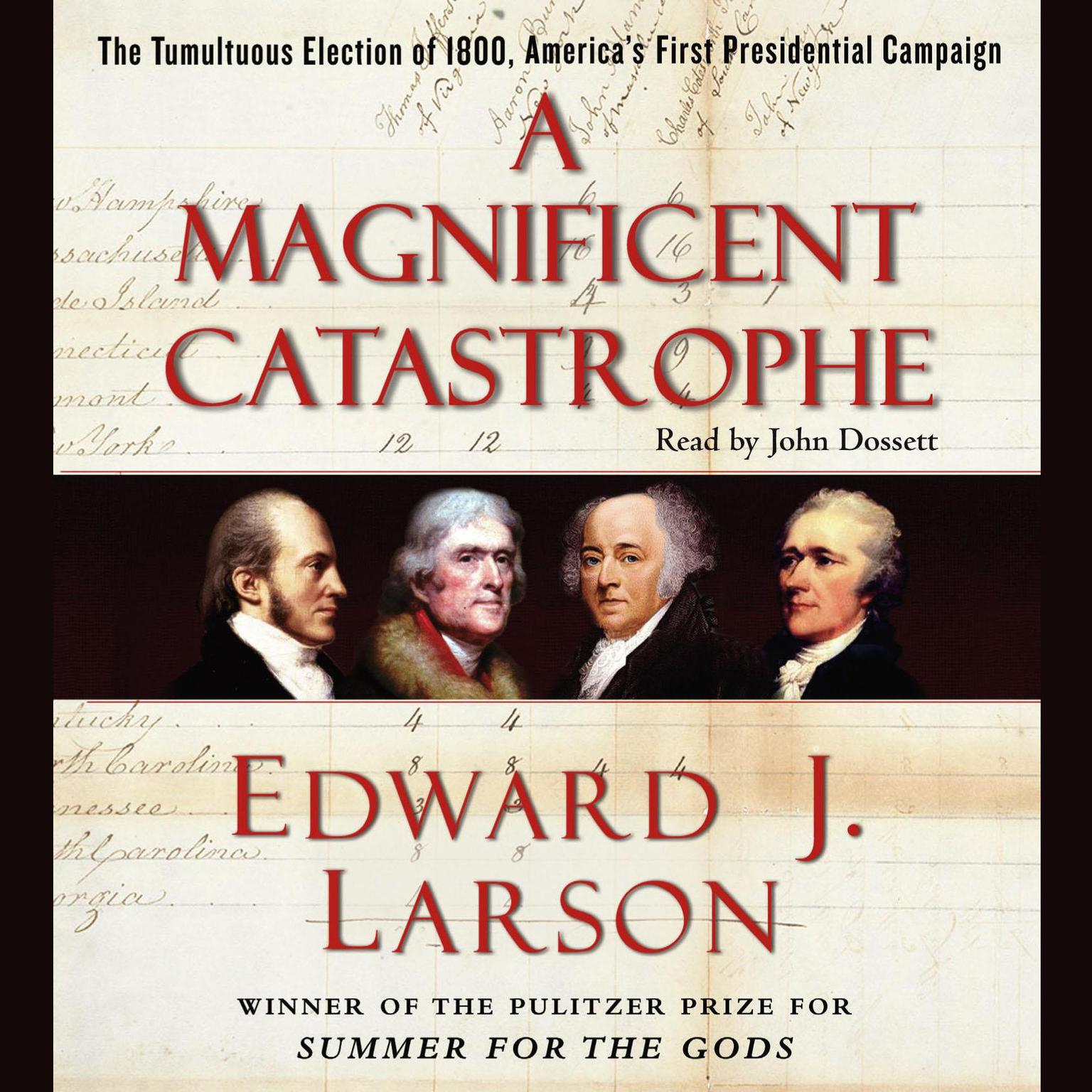 Printable A Magnificent Catastrophe: The Tumultuous Election of 1800, America's First Presidential Campaign Audiobook Cover Art