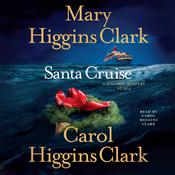Santa Cruise: A Holiday Mystery at Sea, by Mary Higgins Clark, Carol Higgins Clark