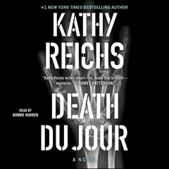 Death Du Jour: A Novel Audiobook, by Kathy Reichs