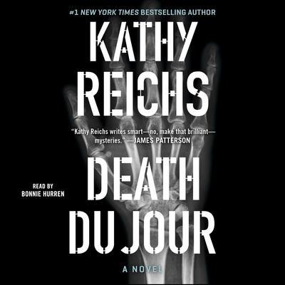 Death Du Jour: A Novel Audiobook, by Kathy Reichs