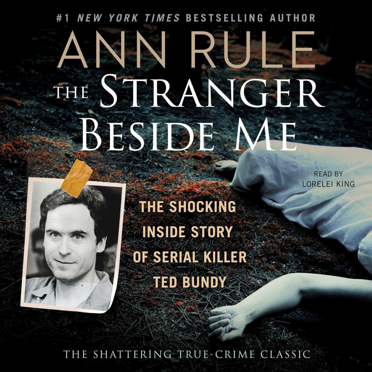 Printable The Stranger Beside Me: Ted Bundy: The Shocking Inside Story Audiobook Cover Art