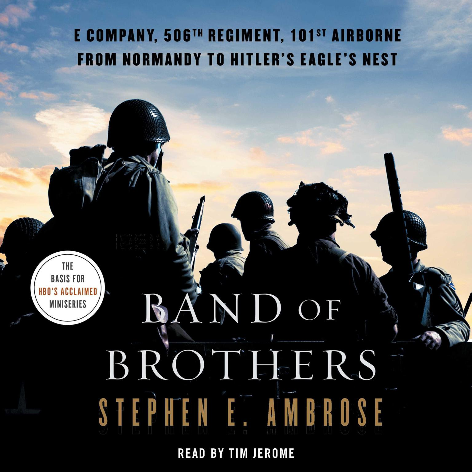 Printable Band of Brothers: E Company, 506th Regiment, 101st Airborne, from Normandy to Hitler's Eagle's Nest Audiobook Cover Art