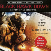 Black Hawk Down: A Story of Modern War, by Mark Bowden