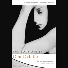 The Body Artist Audiobook, by Don DeLillo
