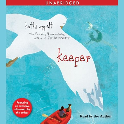 Keeper Audiobook, by Kathi Appelt
