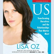 US: Transforming Ourselves and the Relationships that Matter Most Audiobook, by Lisa Oz