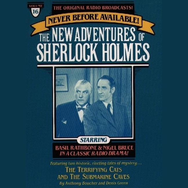 Printable The Terrifying Cats and The Submarine Cave: The New Adventures of Sherlock Holmes, Episode 16 Audiobook Cover Art