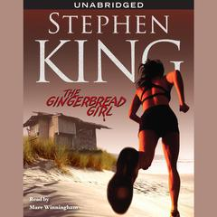 The Gingerbread Girl Audiobook, by Stephen King