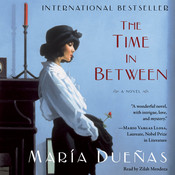 The Time In Between: A Novel, by María Dueñas