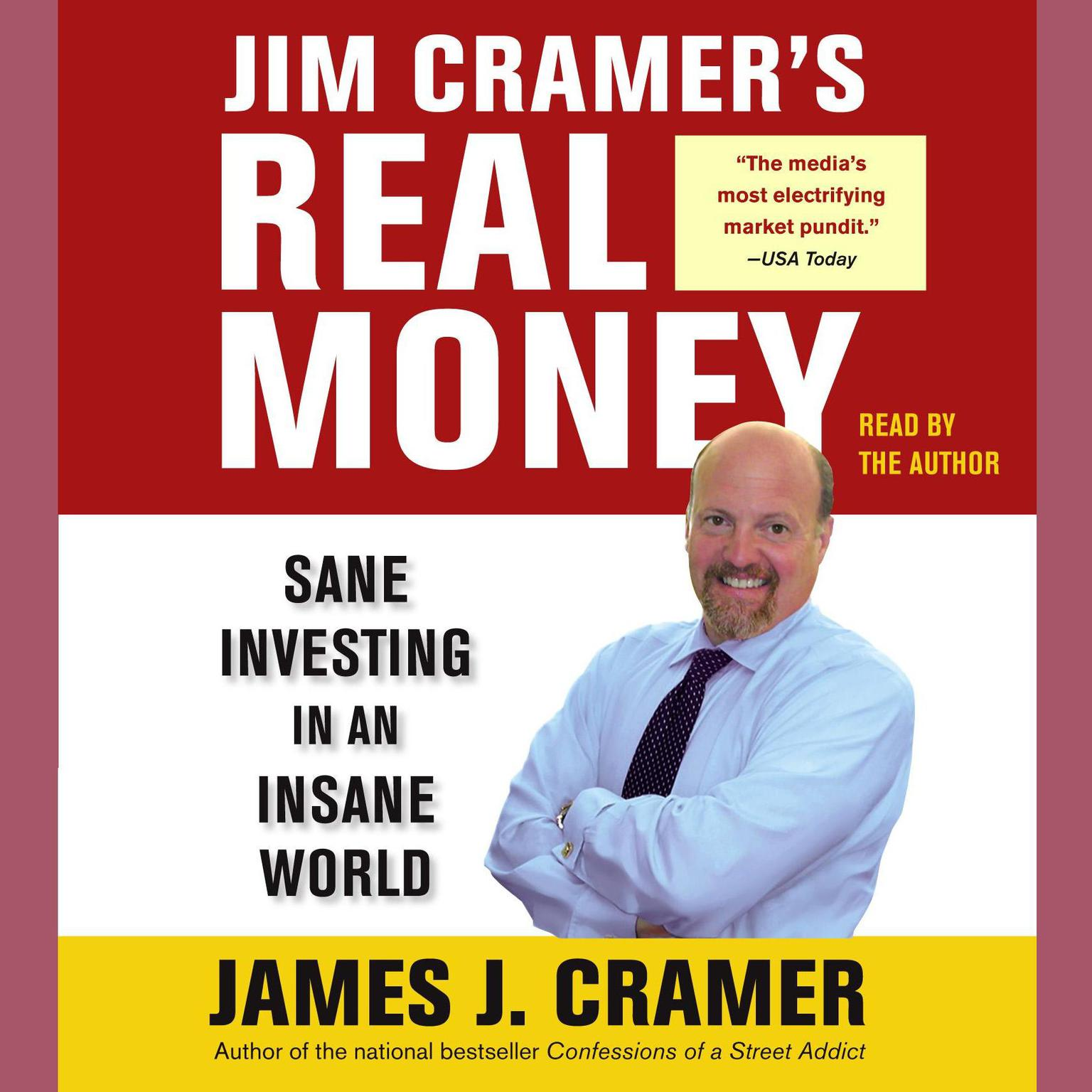 Printable Jim Cramer's Real Money: Sane Investing in an Insane World Audiobook Cover Art