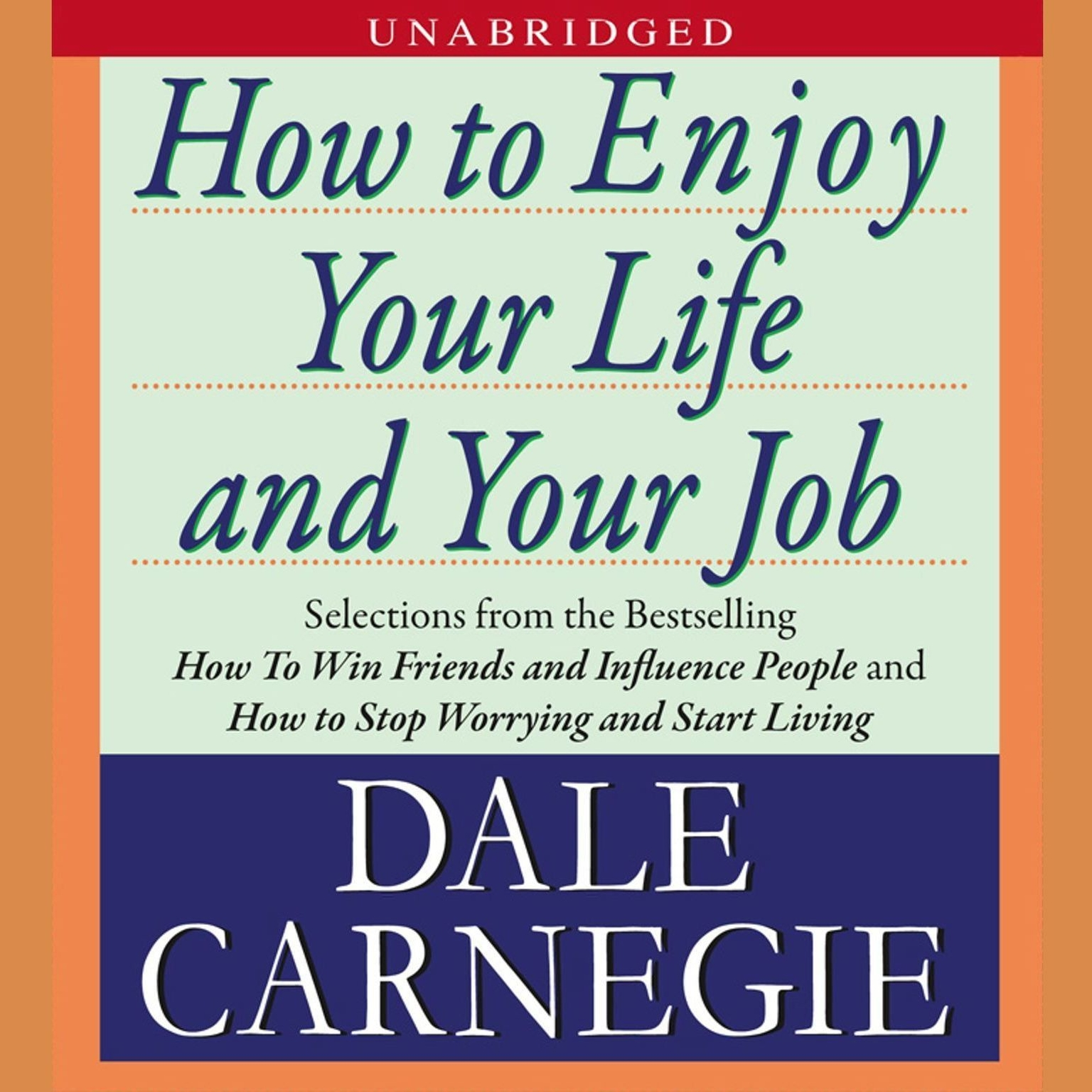 Printable How to Enjoy Your Life and Your Job Audiobook Cover Art