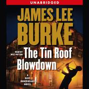 The Tin Roof Blowdown: A Dave Robichauex Novel Audiobook, by James Lee Burke