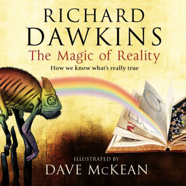 Printable The Magic of Reality: How We Know What's Really True Audiobook Cover Art
