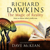 The Magic of Reality: How We Know Whats Really True Audiobook, by Richard Dawkins