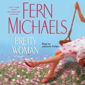 Pretty Woman: A Novel Audiobook, by Fern Michaels