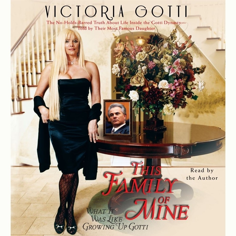 Printable This Family of Mine: What It Was Like Growing Up Gotti Audiobook Cover Art