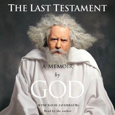 The Last Testament: A Memoir Audiobook, by God