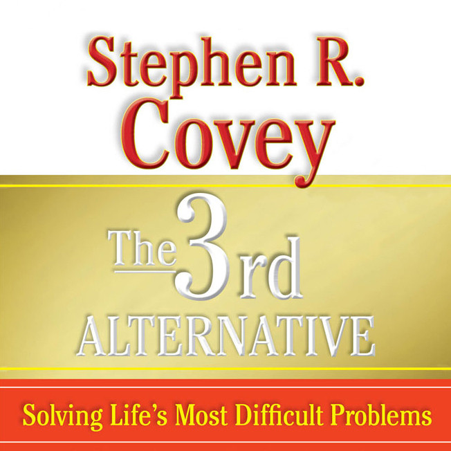Printable The 3rd Alternative: Solving Life's Most Difficult Problems Audiobook Cover Art