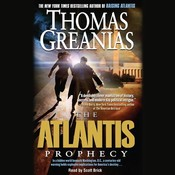 The Atlantis Prophecy, by Thomas Greanias, Scott Brick