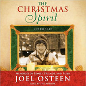 The Christmas Spirit: Memories of Family, Friends, and Faith Audiobook, by Joel Osteen