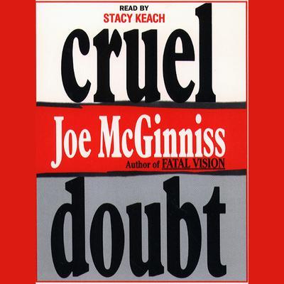 Cruel Doubt Audiobook, by Joe McGinniss