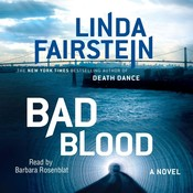 Bad Blood: A Novel, by Linda Fairstein