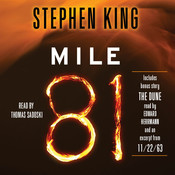 Mile 81: Includes bonus story The Dune Audiobook, by Stephen King