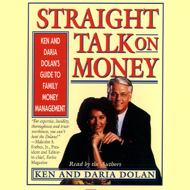 Printable Straight Talk on Money: Ken and Darla Dolan's Guide to Family Money Management Audiobook Cover Art