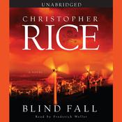 Blind Fall: A Novel, by Christopher Rice
