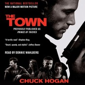 The Town: A Novel Audiobook, by Chuck Hogan