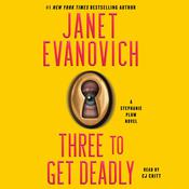 Three to Get Deadly Audiobook, by Janet Evanovich