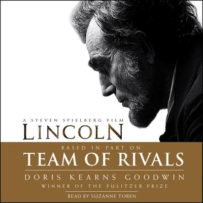 Team of Rivals Audiobook, by Doris Kearns Goodwin