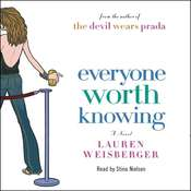 Everyone Worth Knowing, by Lauren Weisberger
