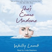 Shes Come Undone, by Wally Lamb