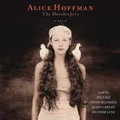 The Dovekeepers: A Novel, by Alice Hoffman