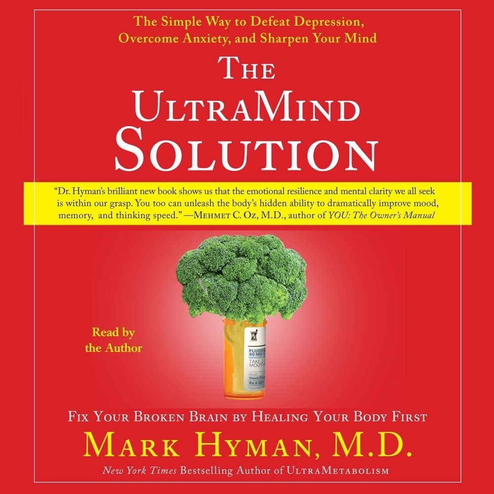 Printable The UltraMind Solution: Fix Your Broken Brain by Healing Your Body First Audiobook Cover Art